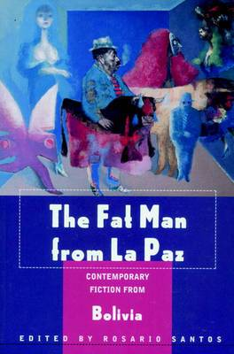 The Fat Man From La Paz