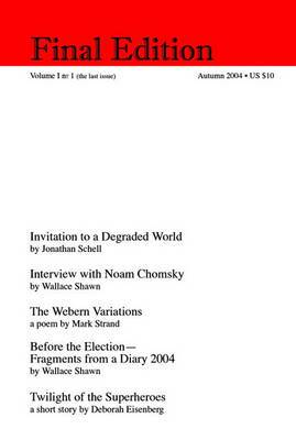 Final Edition: Volume 1, no 1 (the last issue)