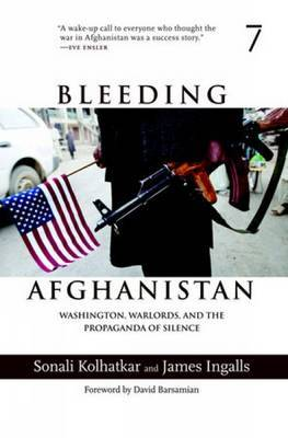 Bleeding Afghanistan: How the U.S. Destroyed a Country