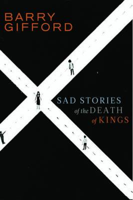 Sad Stories of the Death of Kings - Young Adult Edition