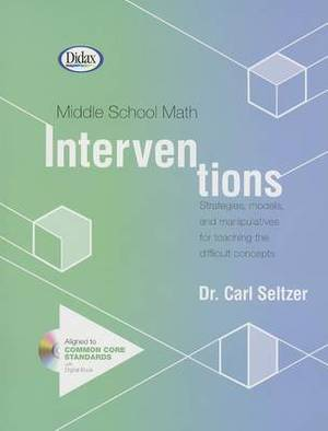Middle School Math Interventions: Dealing with the Difficult Concepts