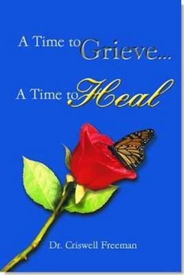 Time to Grieve ... A Time to Heal