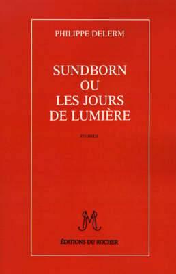 Sundborn Ou Les Jours de Lumiere