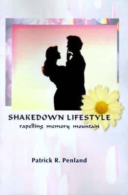 Shakedown Lifestyle: Repelling Memory Mountain