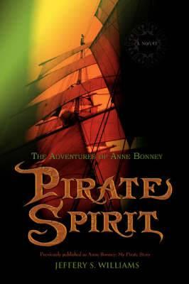 Pirate Spirit: The Adventures of Anne Bonney