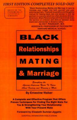 Black Relationships Mating & Marriage