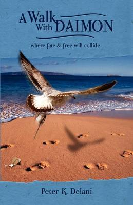 A Walk with Daimon: Where Fate and Free Will Collide