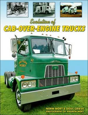 Evolution of Cab Over Engine Trucks