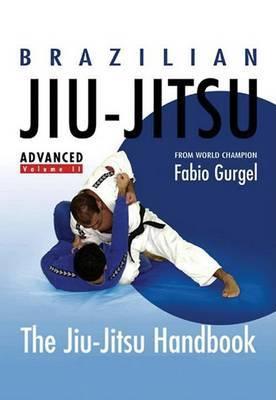 Brazilian Jiu-Jitsu Advanced Techniques