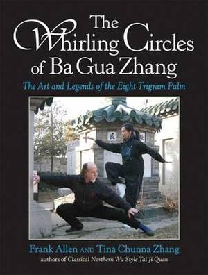 Whirling Circ Of Ba Gua Zhang