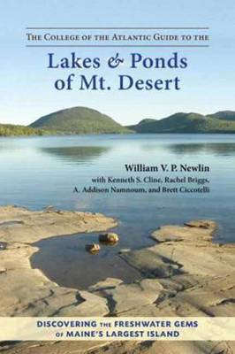 The College of the Atlantic Guide to the Lakes and Ponds of Mt.Desert