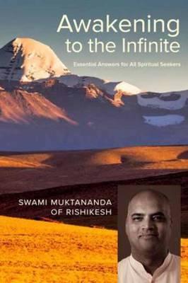 Awakening to the Infinite: Essential Answers for Every Spiritual Seeker