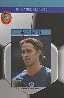 Josh Wolff: Three-Team Player