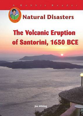 The Volcanic Eruption on Santorini, 1650 BCE