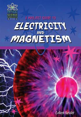 A Project Guide to the Electricity and Magnetism