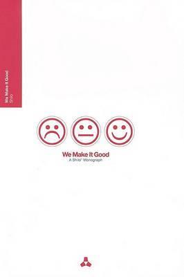 We Make it Good: A Shilo Monograph