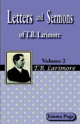 Letters and Sermons of T.B. Larimore Vol. 2