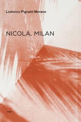 Nicola, Milan