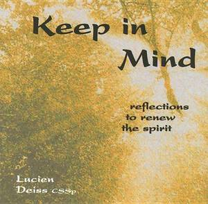 Keep in Mind: Reflections to Renew the Spirit
