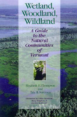 Wetland, Woodland, Wildland