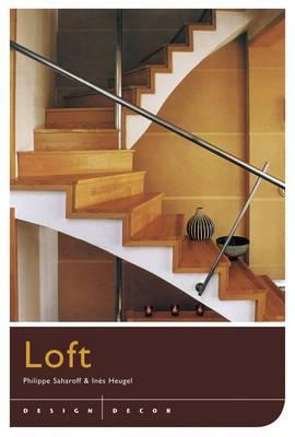 Design and Decor: Loft