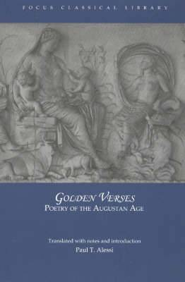 Golden Verses: Poetry of the Augustan Age