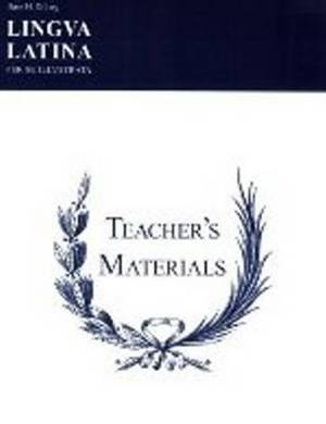 Lingua Latina: Teacher's Materials/Key: Teachers' Materials & Answer Keys for Pars I & II