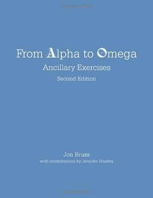 From Alpha to Omega: Ancillary Exercises