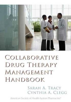 Collaborative Drug Therapy Management Handbook