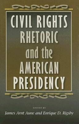 Civil Rights Rhetoric and the American Presidency