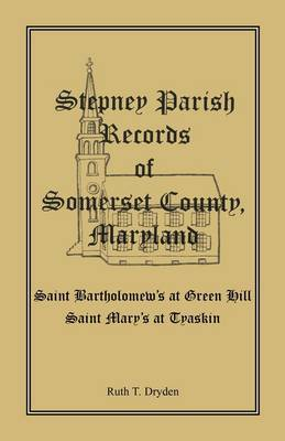 Stepney Parish Records of Somerset County, Maryland
