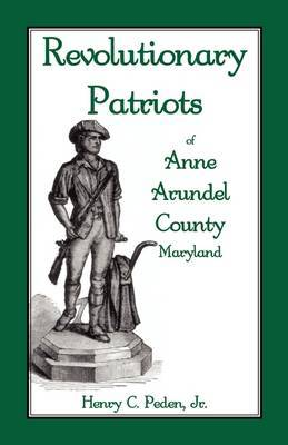 Revolutionary Patriots of Anne Arundel County, Maryland