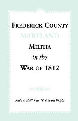 Frederick County [Maryland] Militia in the War of 1812