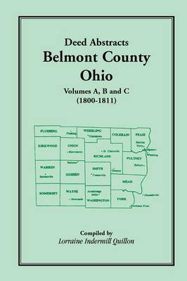 Deed Abstracts, Belmont County, Ohio: Volumes A, B, C (1800-1811)