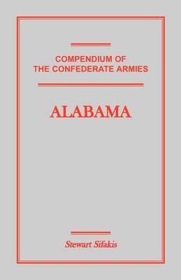 Compendium of the Confederate Armies: Alabama