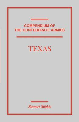 Compendium of the Confederate Armies: Texas