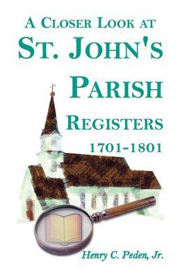 A Closer Look at St. John's Parish Registers [Baltimore County, Maryland], 1701-1801