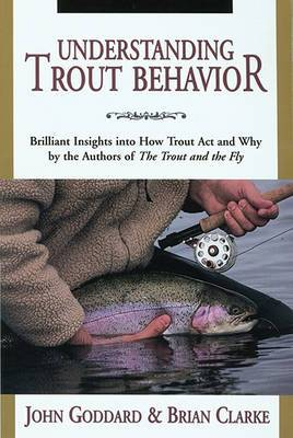 Understanding Trout Behaviour: Brilliant Insights into How Trout Act and Why