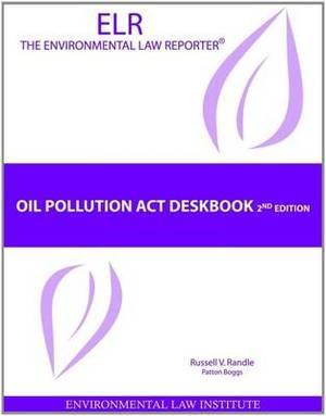 Oil Pollution Act Deskbook