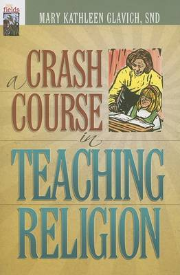A Crash Course in Teaching Religion