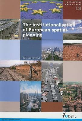 The Institutionalisation of European Spatial Planning
