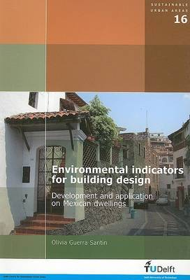 Environmental Indicators for Building Design: Development and Application on Mexican Dwellings