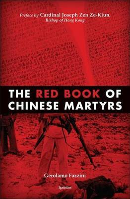 The Red Book of Chinese Martyrs: Testimonies and Autobiographical Accounts