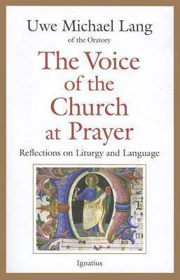 The Voice of the Church at Prayer: Reflections on Liturgy and Language