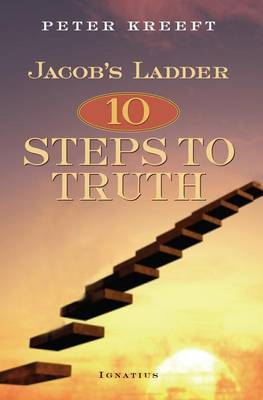 Jacob's Ladder: 10 Steps to Truth