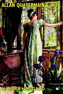 Allan Quatermain's Wife