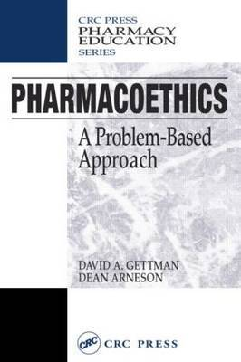 Pharmacoethics: A Problem Based Approach