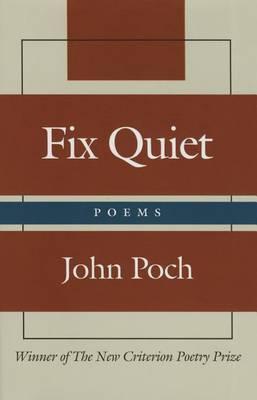 Fix Quiet: Poems