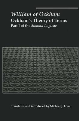 Ockham's Theory of Terms: Part I of the Summa Logicae