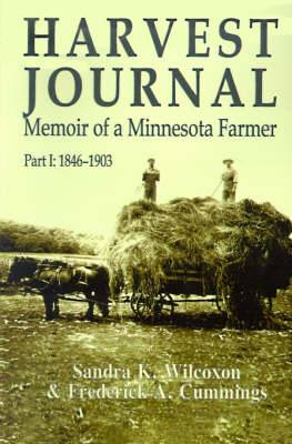Harvest Journal: Memoir of a Minnesota Farmer